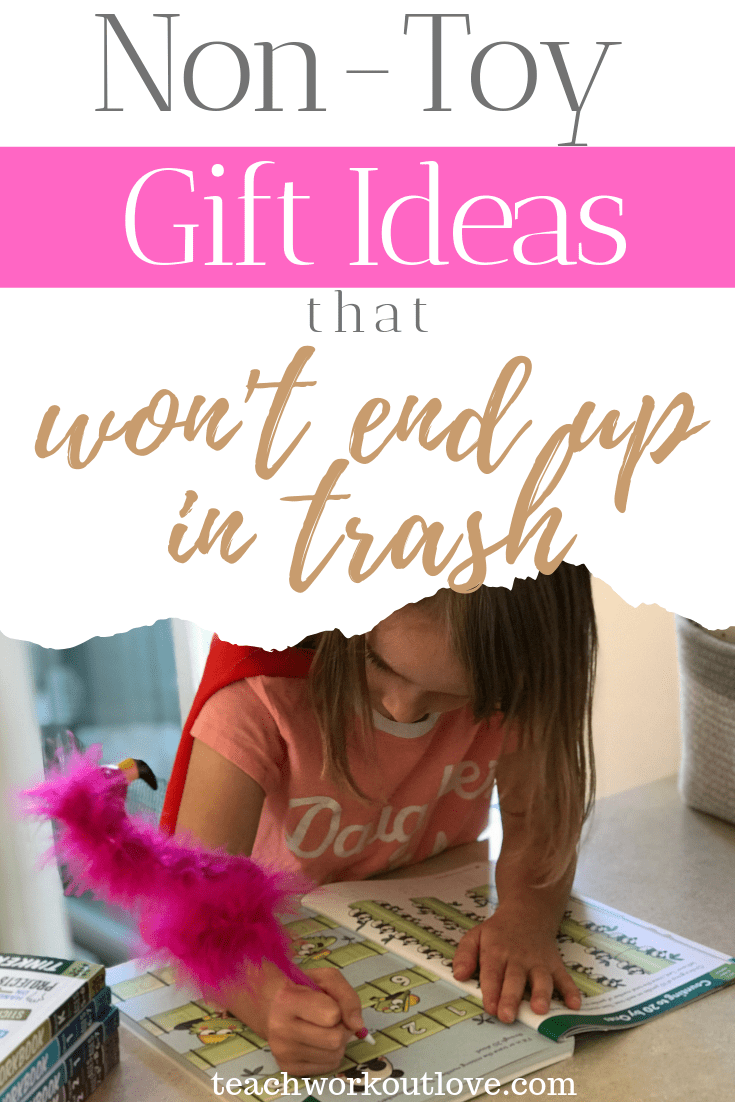 non-toy-gift-ideas-that-won't-end-up-in-the-trash-teachworkoutlove.com-TWL-Working-Mom