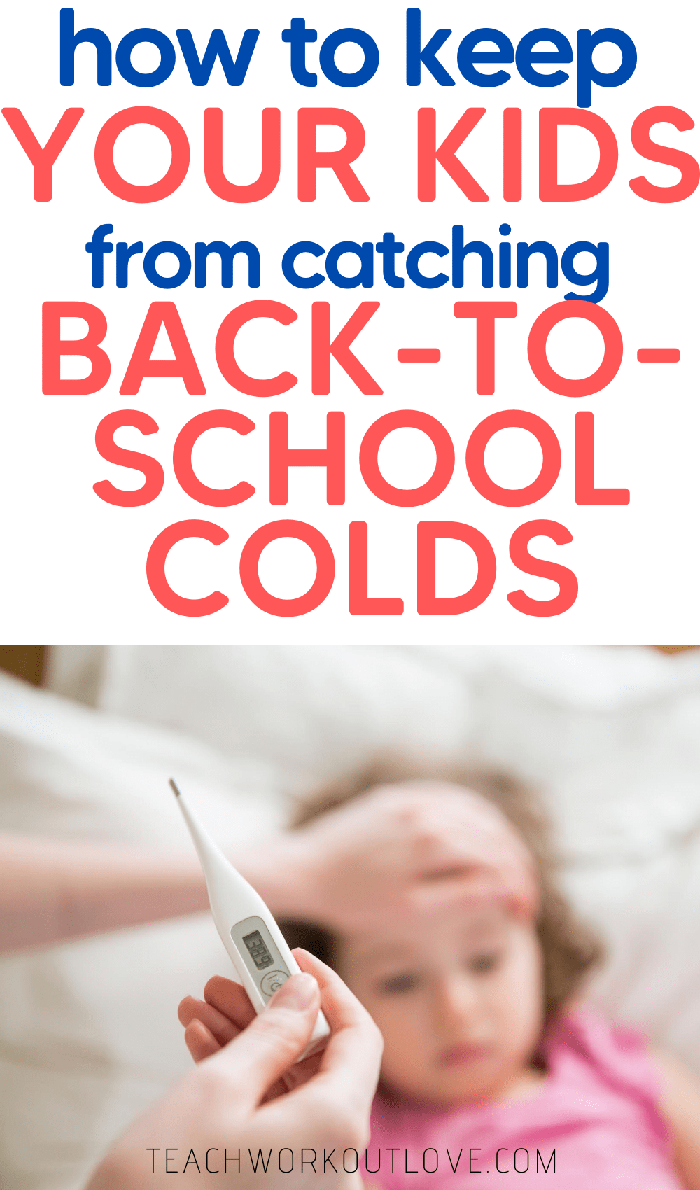 While you can't prevent your children from ever getting a cold again, here's how to reduce the chances of back-to-school colds.
