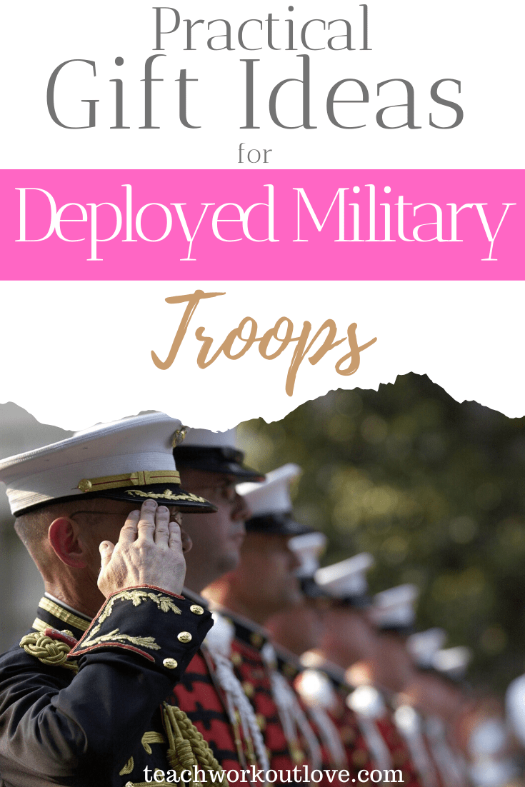 practical-gift-ideas-for-deployed-military-troops-teachworkoutlove.com-TWL-Working-Moms