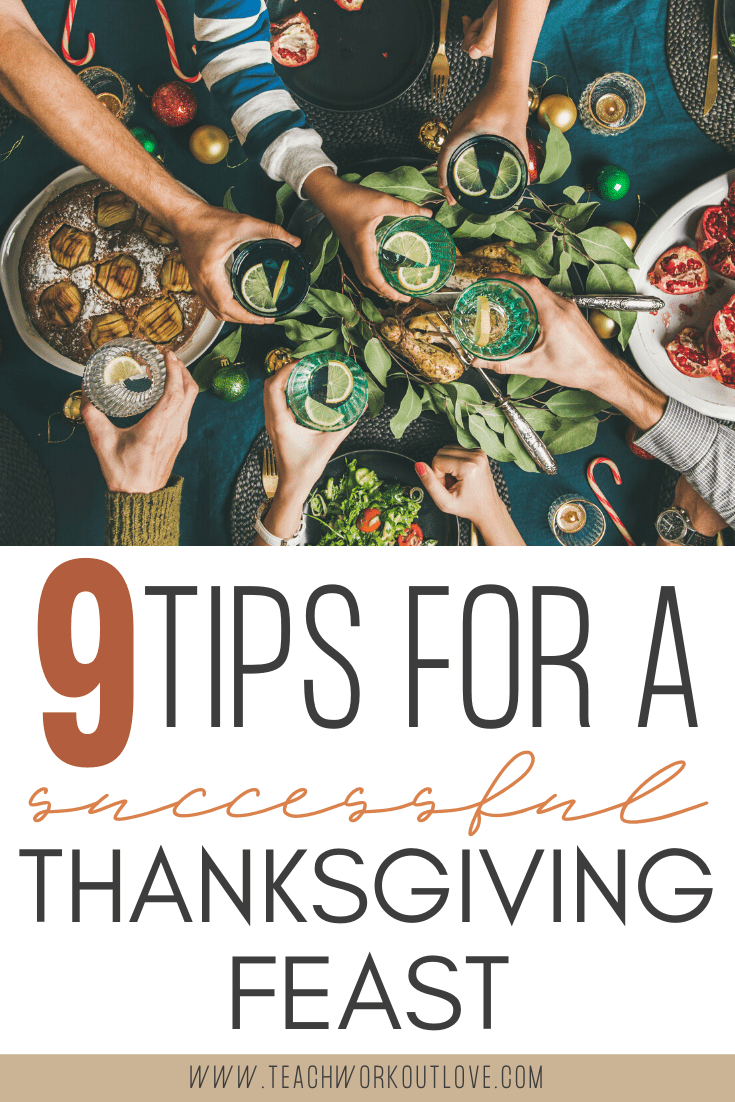 9-tips-for-a-successful-thanksgiving-dinner-teachworkoutlove.com-TWL-Working-Moms
