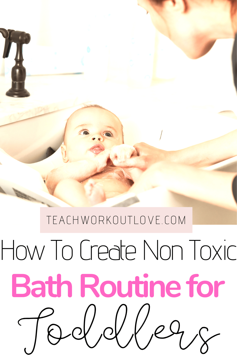 Make bath time fun and safe with this easy non toxic bath time routine for babies and toddlers. Stay phthalate, paraben, and BPA free!