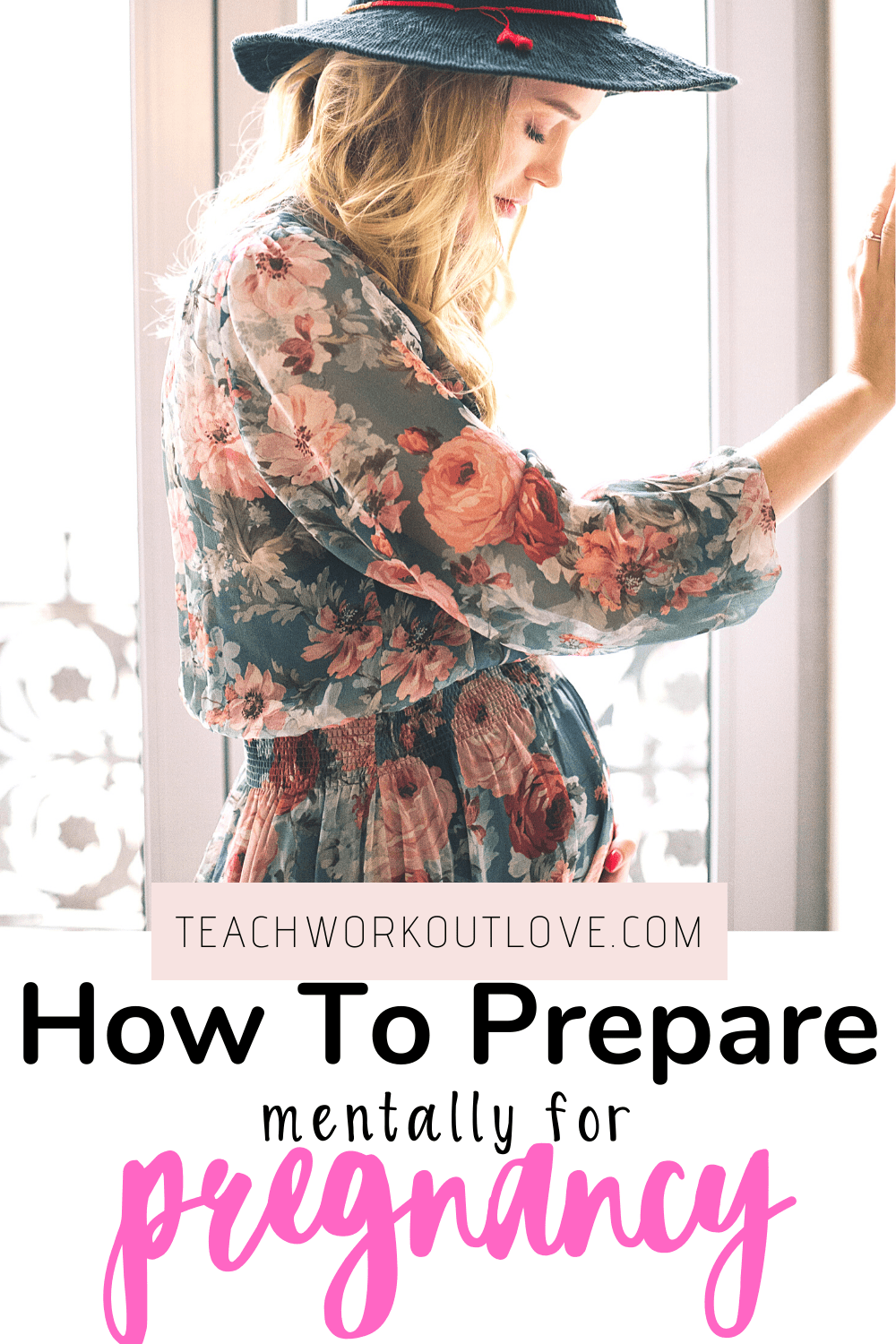 Are you mentally prepared to be pregnant? Most new moms arent! In this post, you'll learn how to prepare yourself mentally for pregnancy: