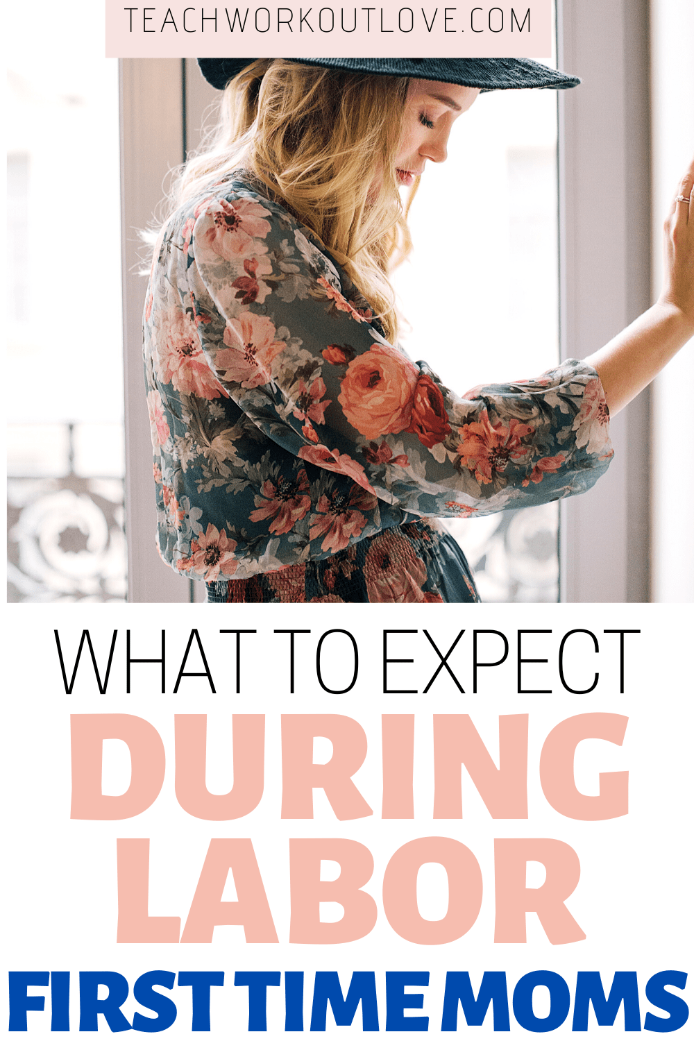 What to expect during labor for first-time moms is important in order for you to have an amazing birth experience. All the details about labor...