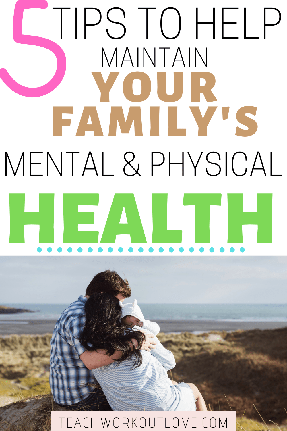 Mental & physical health are often treated as separate. Here's 5 tips to improving and maintaining mental and physical health for your family.