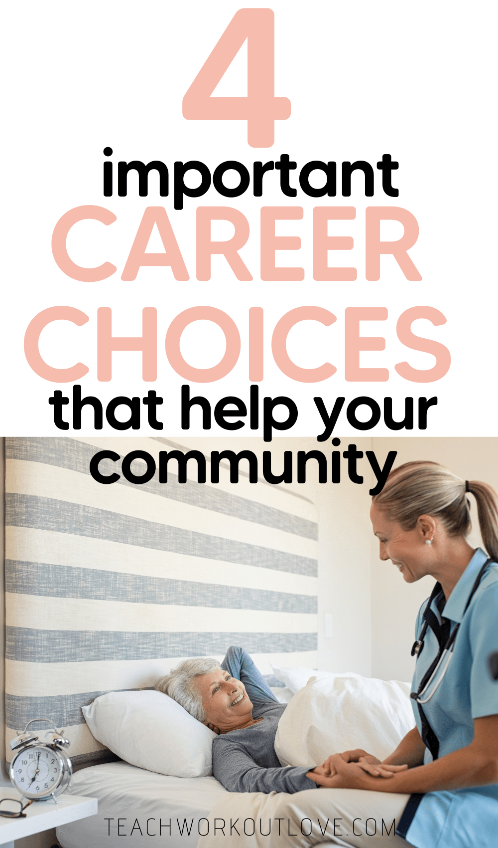 Are you interested in picking a career path that helps others? Here are the top 4 career choices that will help your community.