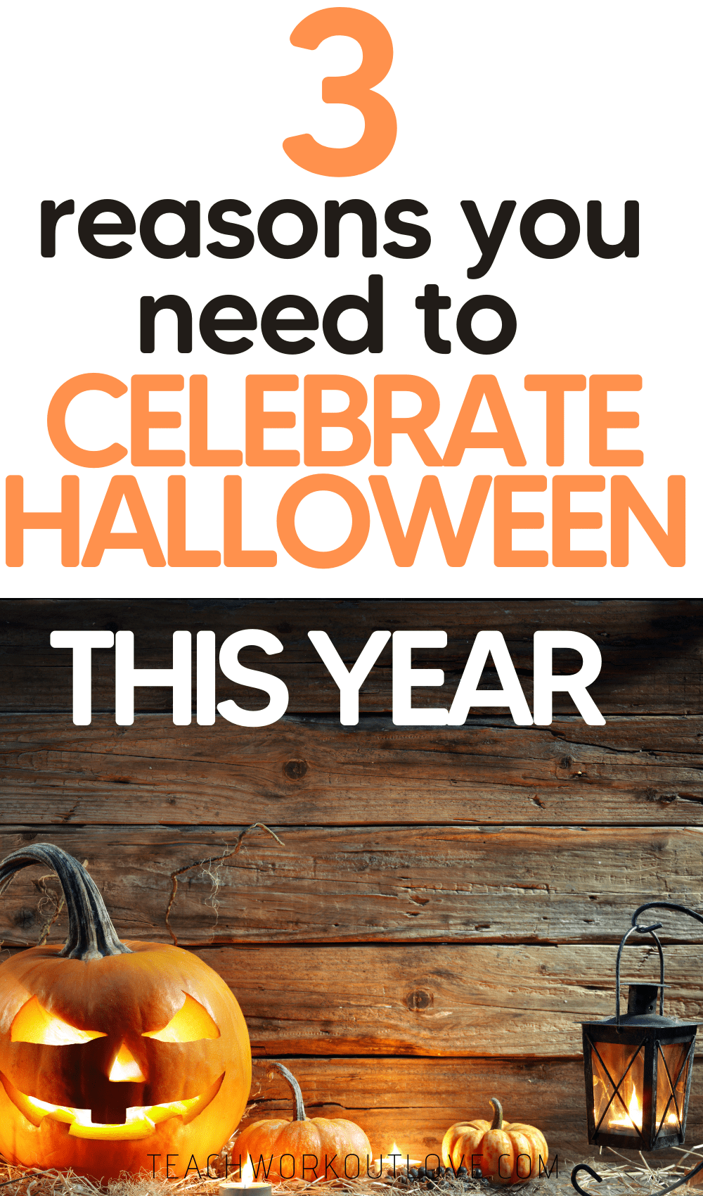 Halloween is quickly approaching. Most parents are unsure of celebrations. You need to celebrate Halloween this year, and here's why....