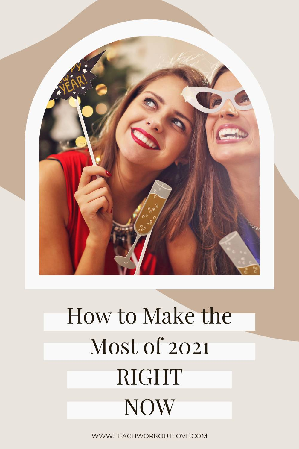 With 2020 in the books, we need to make the absolute most of 2021. Not sure how to do that? We have some tips for you!