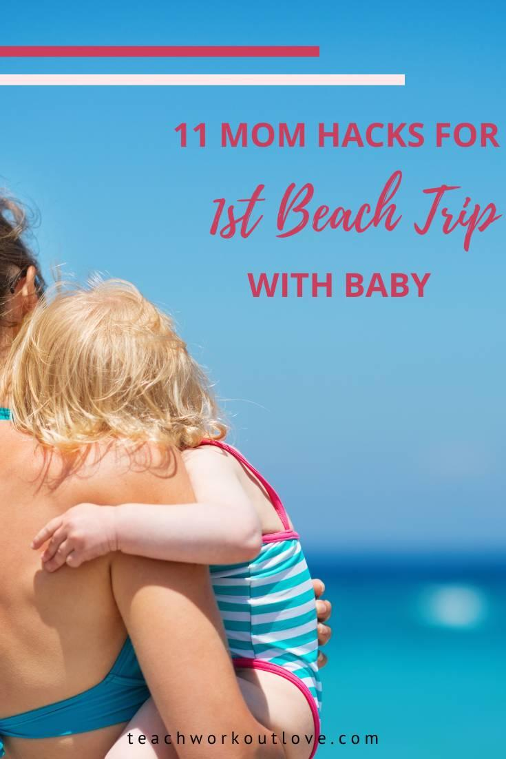 A beach trip with kids means packing some extra essentials to protect them from the sun's rays. Here's a list of mom hacks to make the baby beach trip manageable.