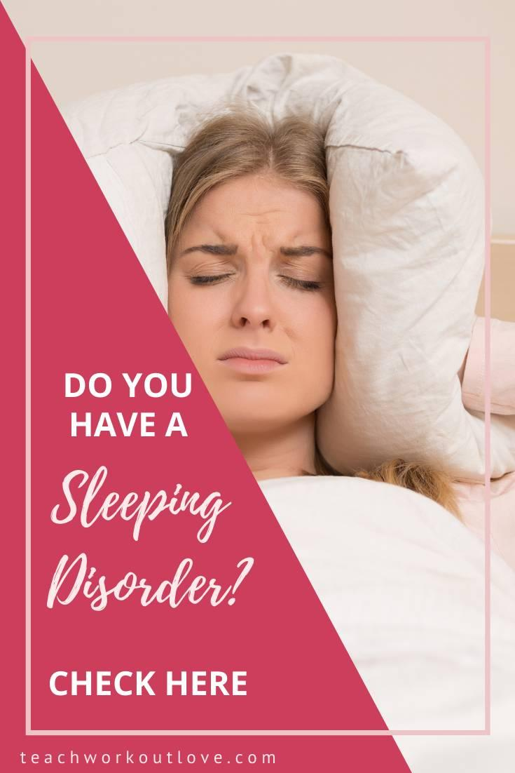 Are you having trouble sleeping at night? You might have a sleeping disorder. Here's what you need to know and how to check.