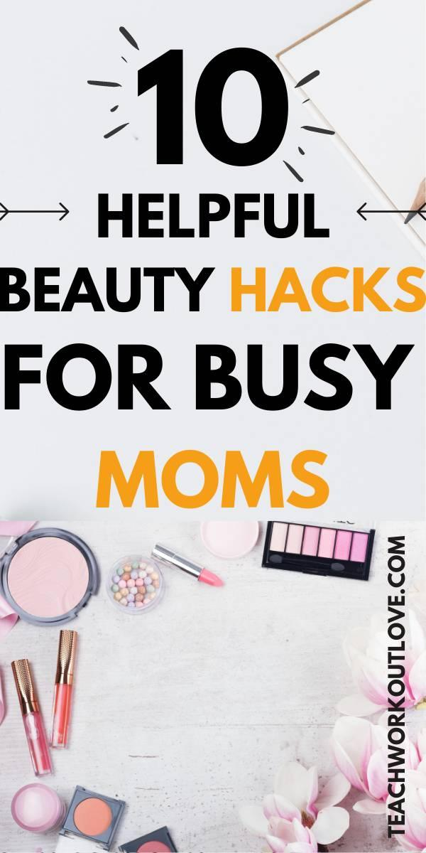 To ease the busy moms in making their existence more beautiful and alluring, we have come up with these 10 helpful beauty hacks.
