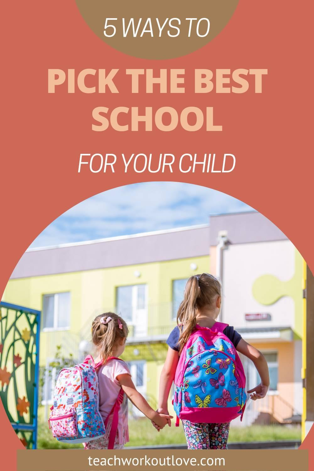 As a parent, you want to ensure that your offspring has the best possible education from local institutions. Here's how to pick.
