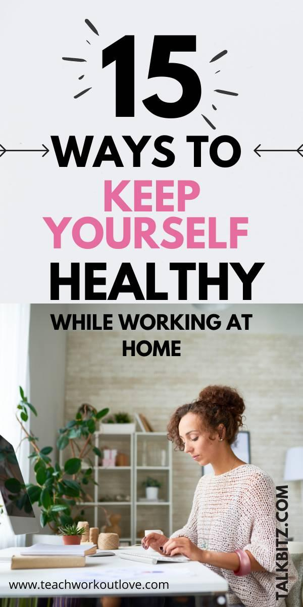 Removing office stress can lead to better mental health. Follow these 15 tips to keep yourself healthy at home while working.