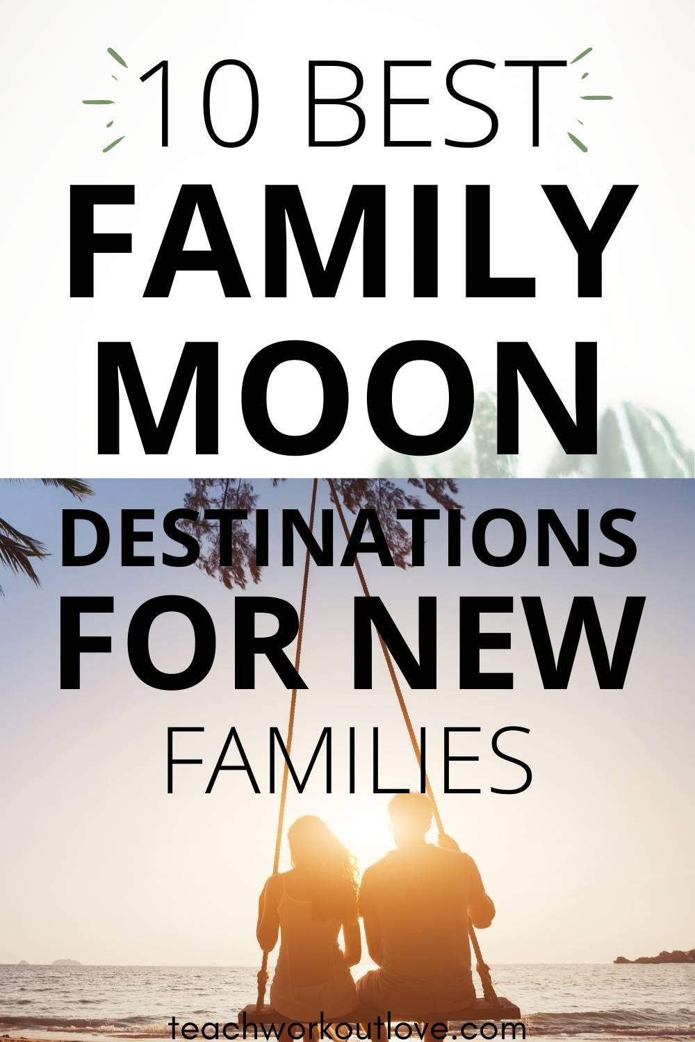 Planning to bring your kids on your honeymoon? Check out here the familymoon ideas and find the best familymoon destinations.
