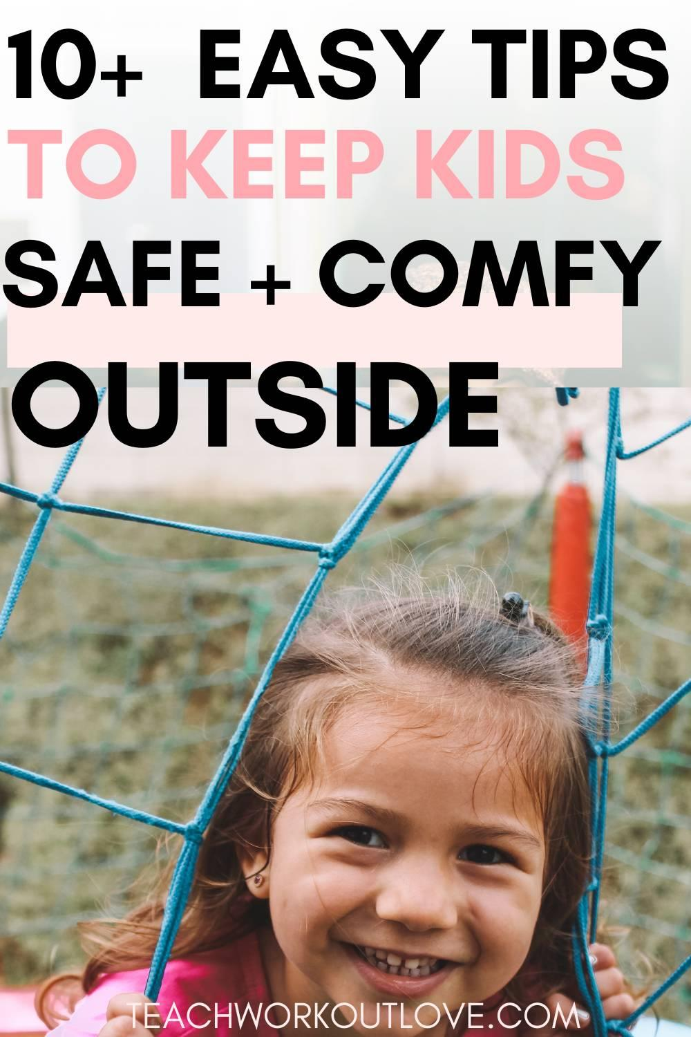 Summer is coming and parents need to keep their kids safe outside. We take a look on the easiest and effective tips to do that. Read on.