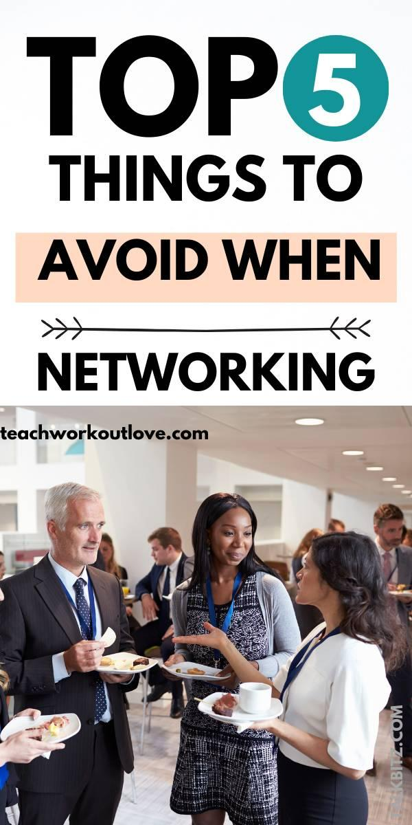 Networking is one of the most beneficial things you can do as an entrepreneur or business owner. So here's what to avoid when networking!