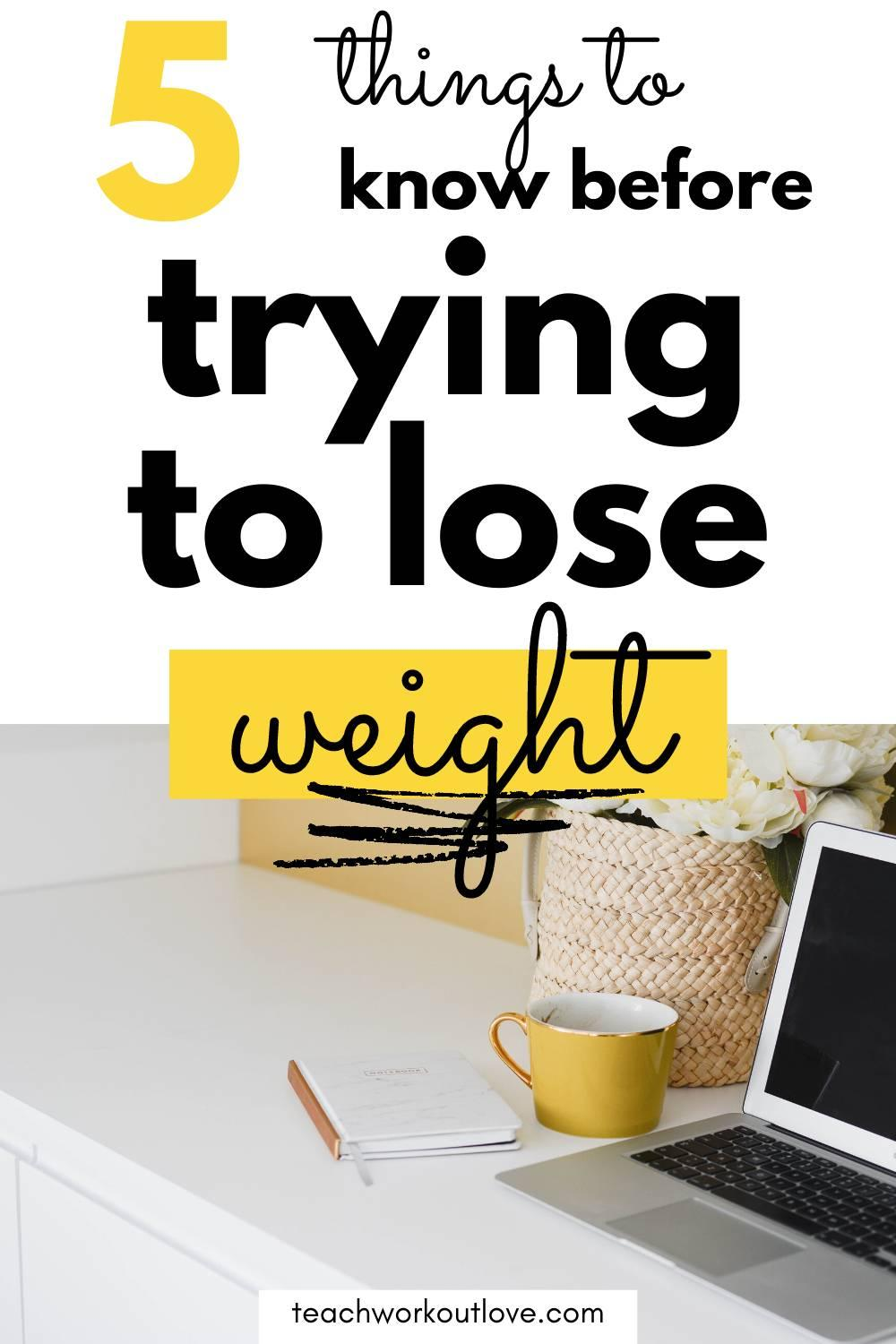 Losing weight a common fitness goal by far. Here are five key considerations that every movie should know before trying to lose weight.