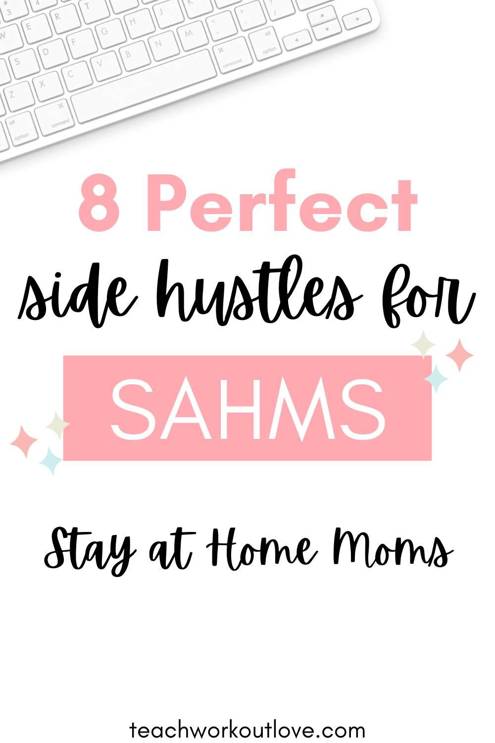 Looking to make some extra money? Here's 8 great ideas for parents to do as a side hustle as an additional source of income.