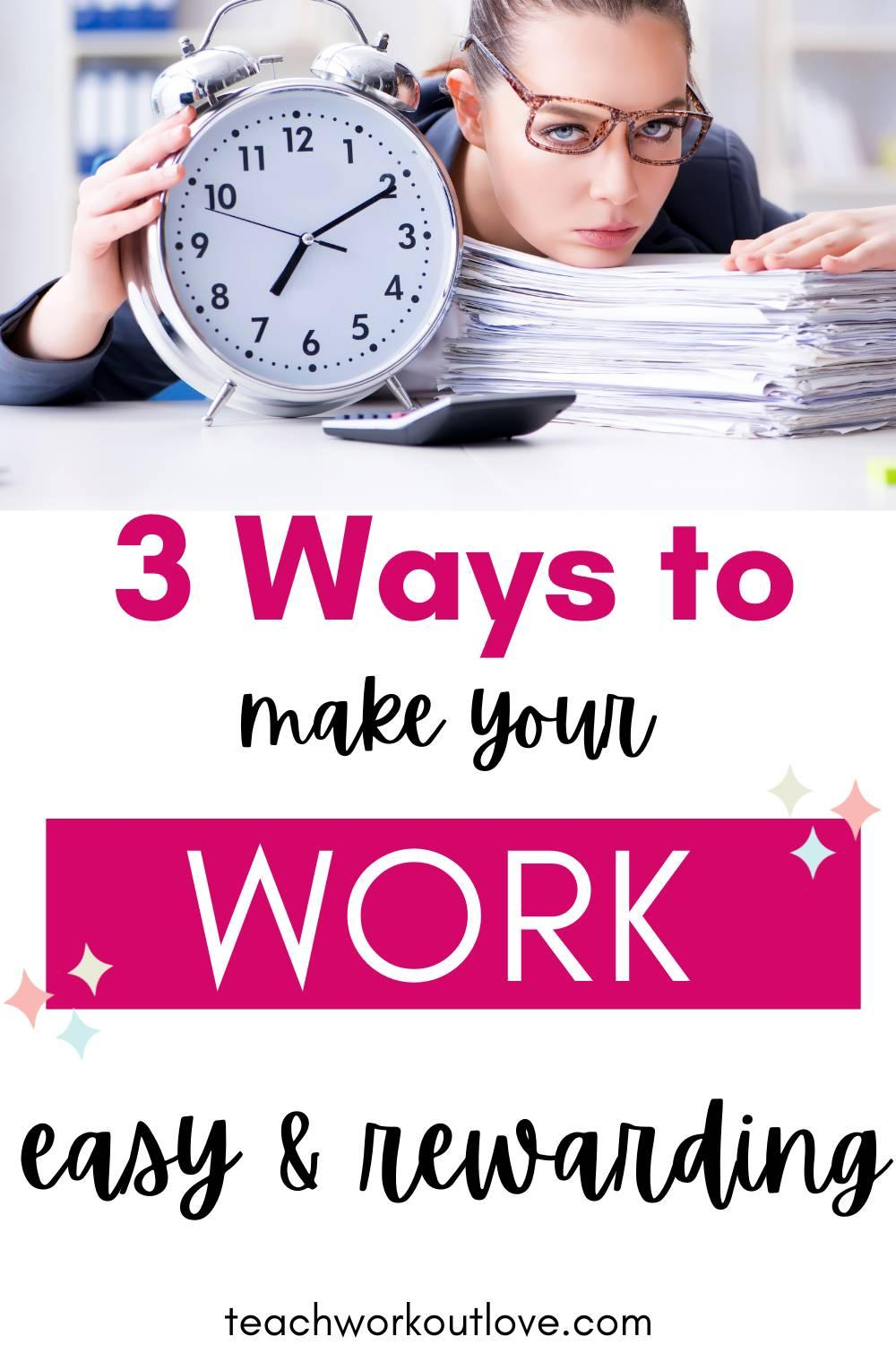 Do you get bored with your work? Is there a lack of excitement at work? Here are three easy ways to make your work more rewarding!