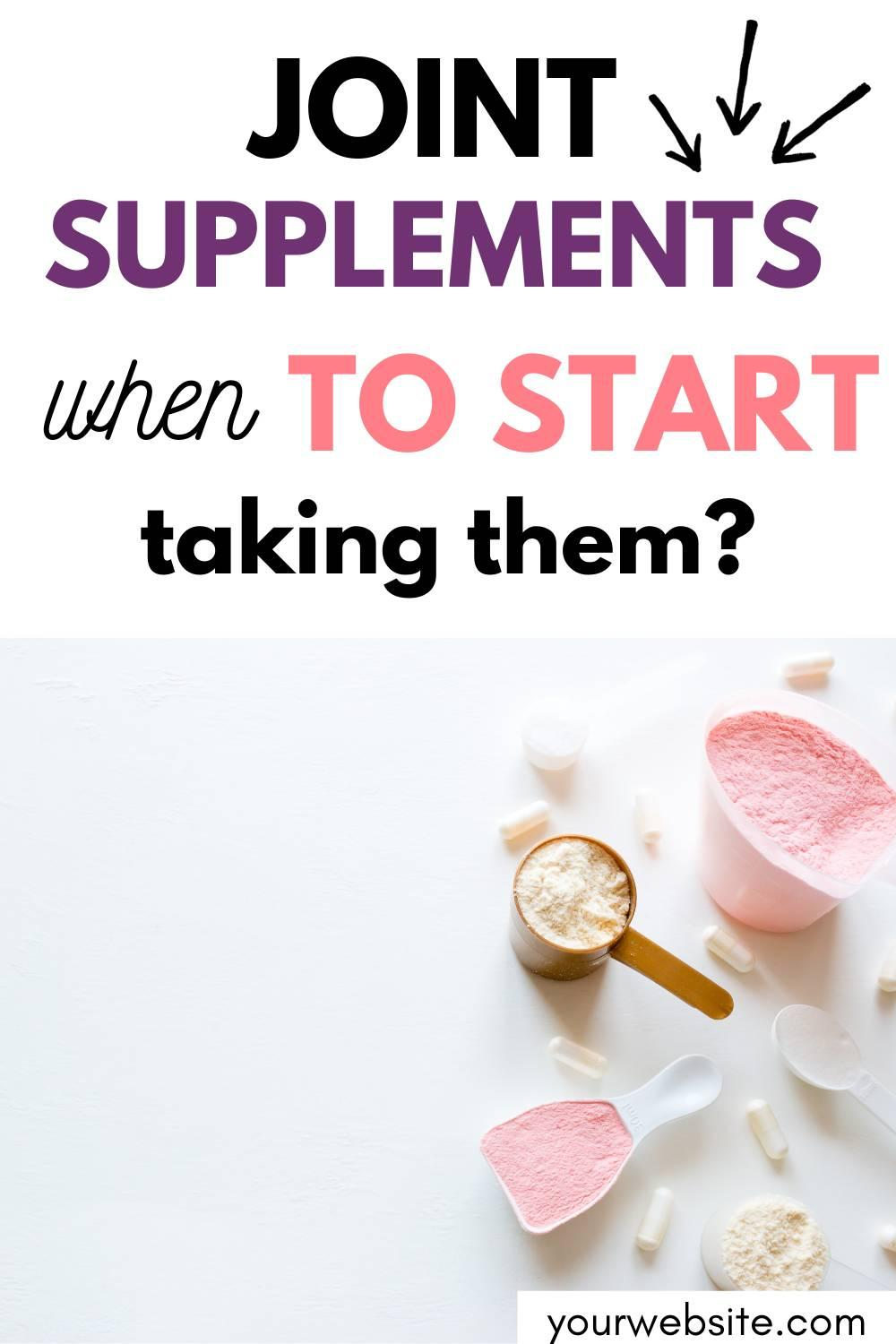 As we age, supporting hip and joint health becomes more and more important, but when should we start taking a joint supplement?