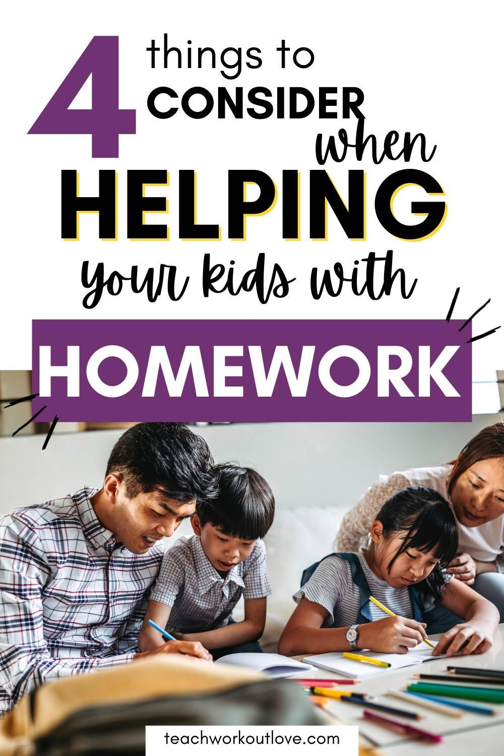 Let's take a look at different issues you may be faced with when helping your children with their homework.