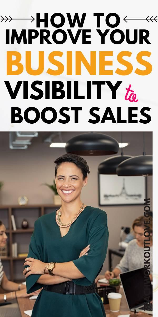 How many times have you sat down and thought that you wanted to boost your business visibility? Here's some tips!