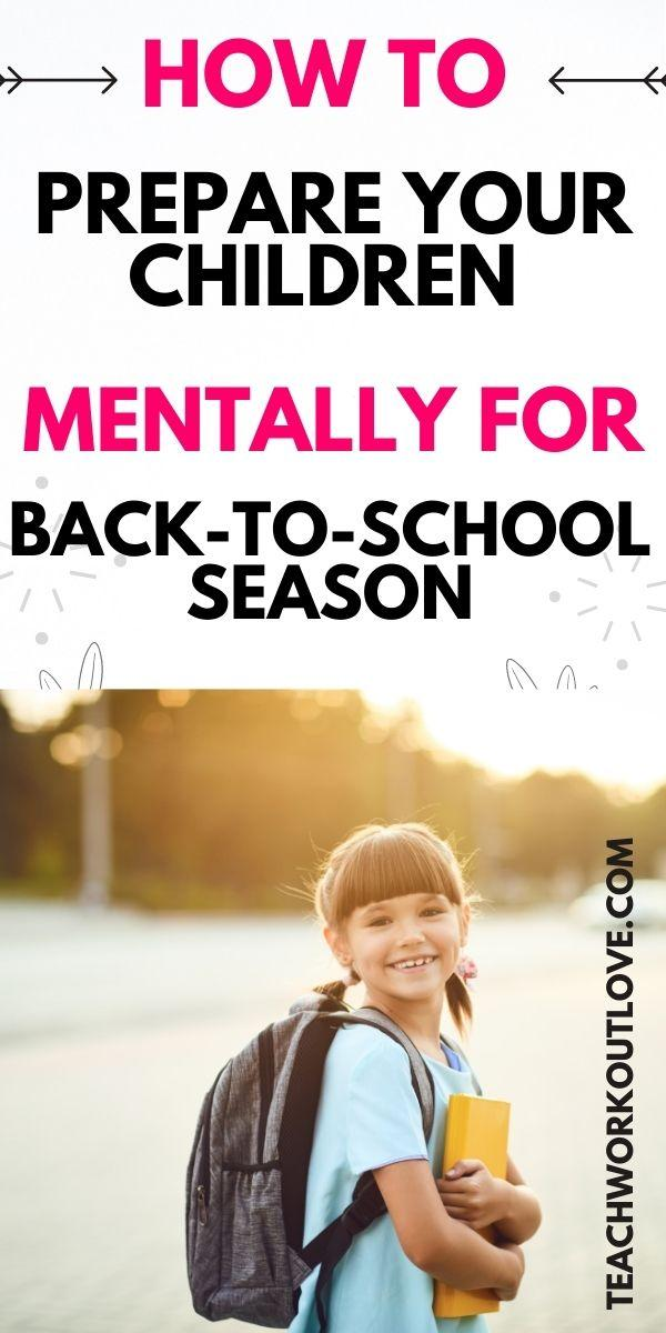 How to Prepare Your Children Mentally for Back-to-School Season
